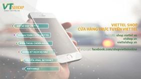 Viettel Shop mở rộng kinh doanh trực tuyến tất cả dịch vụ