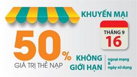 Ngày vàng ưu đãi: Viettel khuyến mại 50% giá trị thẻ nạp