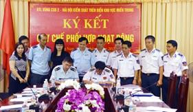 BTL Vùng Cảnh sát biển 2 ký kết quy chế phối hợp với Hải đội kiểm soát trên biển khu vực miền Trung/Tổng cục Hải quan