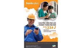 BankPlus tiện lợi hơn với tính năng chia sẻ bạn bè