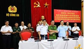 Tổng cục Cảnh sát với BTL Cảnh sát biển và Tổng cục Hải quan phối hợp đấu tranh phòng, chống tội phạm ma túy