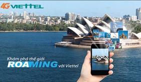 Viettel chính thức cung cấp dịch vụ chuyển vùng quốc tế roaming 4G