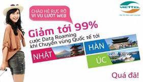 Viettel giảm đến 99% cước 3G/4G roaming tại các nước Nhật – Hàn – Úc