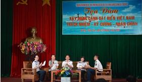 """Tọa đàm Xây dựng Cảnh sát biển Việt Nam: """"Trách nhiệm - Kỷ cương - Nhân chính"""""""