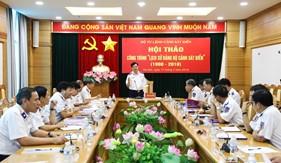 """Hội thảo công trình """"Lịch sử Đảng bộ Cảnh sát biển (1998 – 2018)"""""""