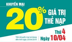 NGÀY VÀNG 10/04/2019: Viettel khuyến mại 20%giá trị thẻ nạp trên toàn quốc