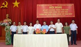 """Bộ Tư lệnh Cảnh sát biển và Tỉnh ủy Kiên Giang ký kết chương trình phối hợp thực hiện công tác dân vận """"Cảnh sát biển đồng hành với ngư dân"""""""