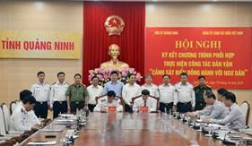 """Ký kết chương trình phối hợp thực hiện công tác dân vận """"Cảnh sát biển đồng hành với ngư dân"""" tại Quảng Ninh"""