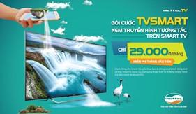 Miễn phí 30 ngày xem truyền hình tương tác trên smart TV