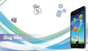 Viettel mở rộng tính năng ứng tiền từ ngày 1/7