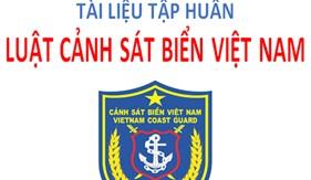 Tài liệu Hội nghị trực tuyến tập huấn toàn quốc Luật Cảnh sát biển Việt Nam năm 2020