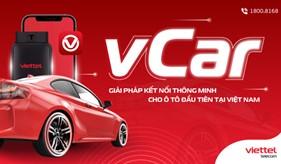 Viettel Telecom chính thức ra mắt vCar - giải pháp kết nối thông minh cho ô tô đầu tiên tại Việt Nam từ tháng 9/2021